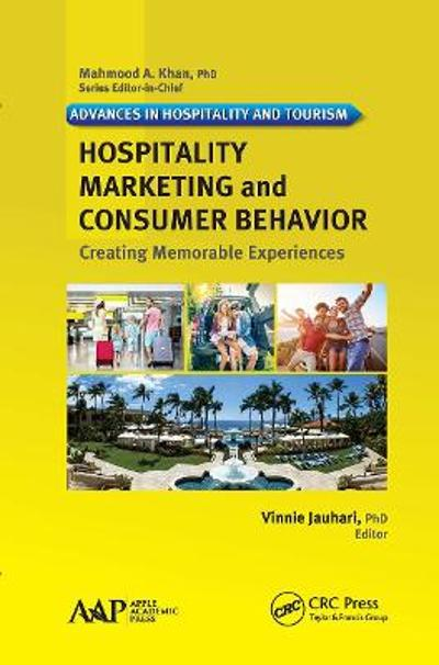 Hospitality Marketing and Consumer Behavior - Vinnie Jauhari