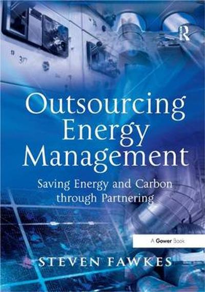 Outsourcing Energy Management - Steven Fawkes