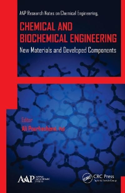 Chemical and Biochemical Engineering - Ali Pourhashemi