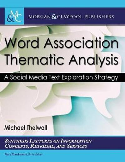 Word Association Thematic Analysis - Mike Thelwall