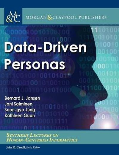 Data-Driven Personas - Bernard J. Jansen