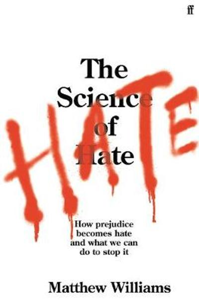 Science of Hate - Matthew Williams
