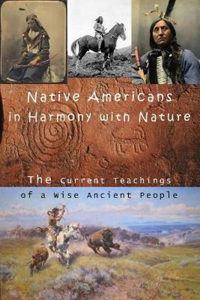 Native Americans in Harmony with Nature - Kevin Kuzgan