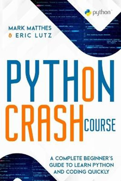 Python Crash Course - Mark Matthes