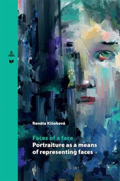 Faces of a face - Renata Kisonova