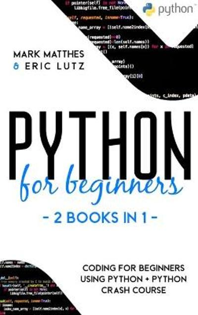 Python for Beginners - Mark Matthes