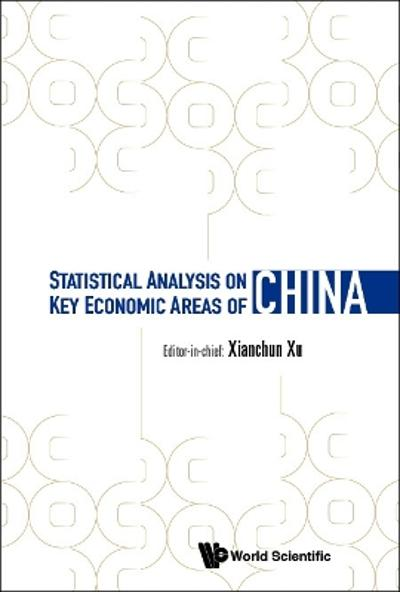 Statistical Analysis On Key Economic Areas Of China - Xianchun Xu