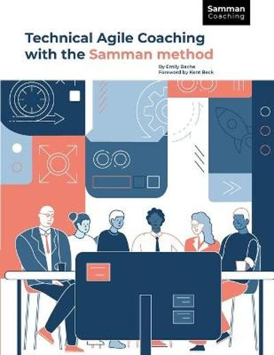 Technical Agile Coaching with the Samman Method - Emily Bache