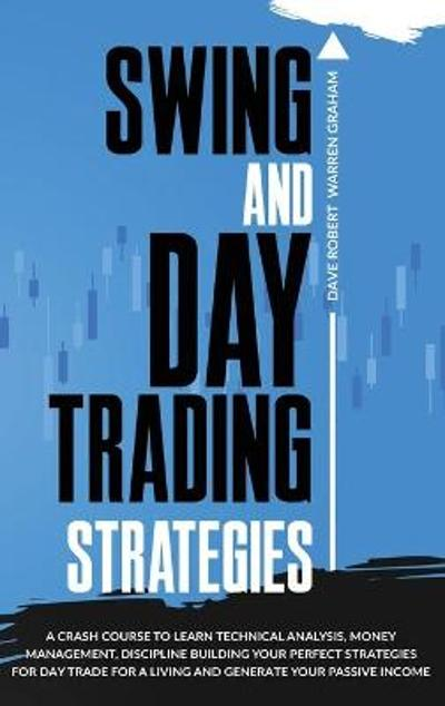Swing and Day Trading Strategies - Dave Robert Warren Graham