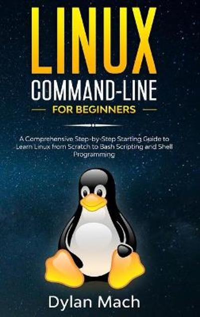 LINUX Command-Line for Beginners - Dylan Mach