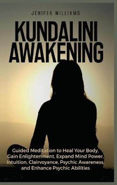 Kundalini Awakening - Jenifer Williams