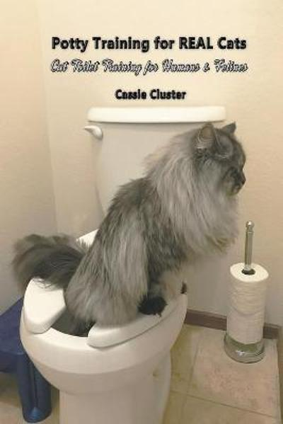 Potty Training for Real Cats - Cassie Cluster