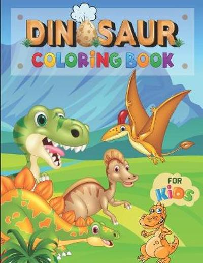 DINOSAUR COLORING BOOK FOR Kids - ILMC Editions