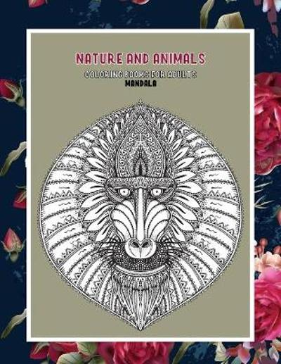 Mandala Coloring Books for Adults Nature and Animals - Gladys Stafford