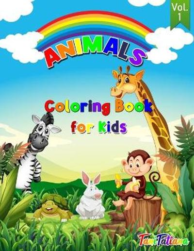 Animals Coloring Book For Kids Vol. 1 - Tanitatiana