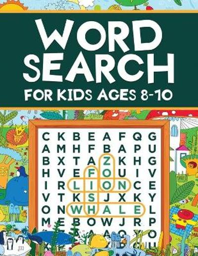 Word Search for Kids Ages 8-10 - Scarlett Evans