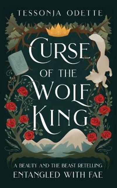 Curse of the Wolf King - Tessonja Odette