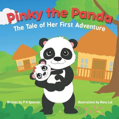 Pinky the Panda - P K Spencer