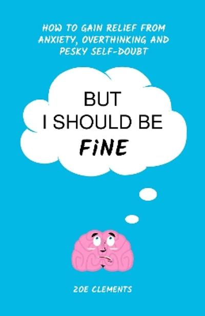 But I Should Be Fine -