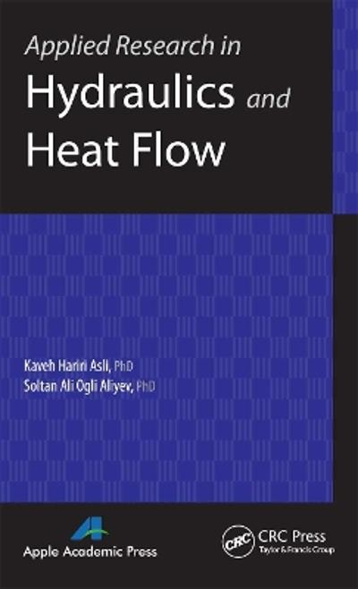 Applied Research in Hydraulics and Heat Flow - Kaveh Hariri Asli