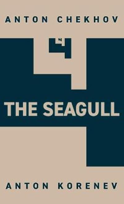 The Seagull - ANTON CHEKHOV