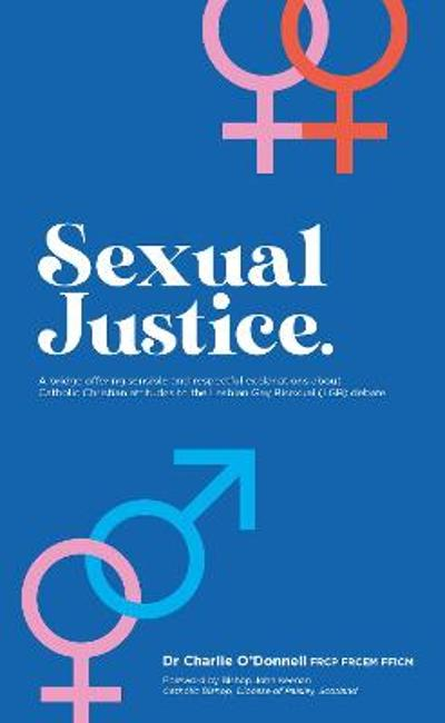 Sexual Justice - Dr Charlie O'Donnell
