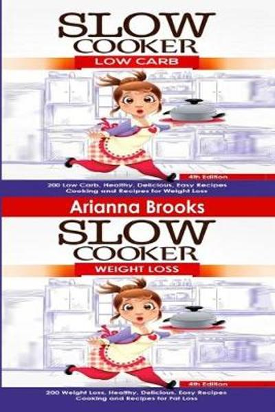 Slow Cooker - Arianna Brooks