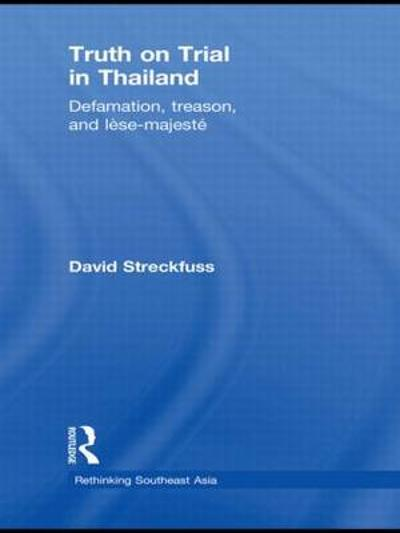 Truth on Trial in Thailand - David Streckfuss