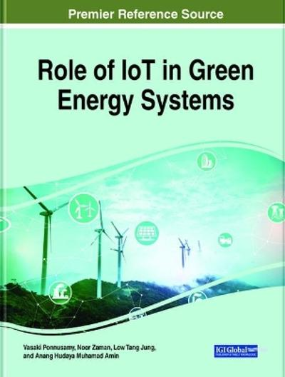 Role of IoT in Green Energy Systems - Vasaki Ponnusamy