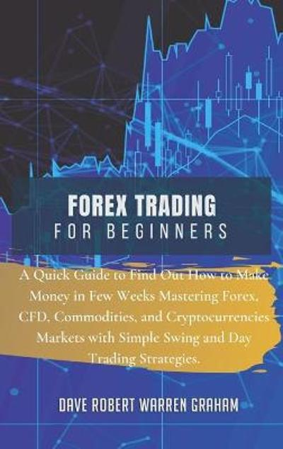 Forex Trading for Beginners - Dave Robert Graham Warren