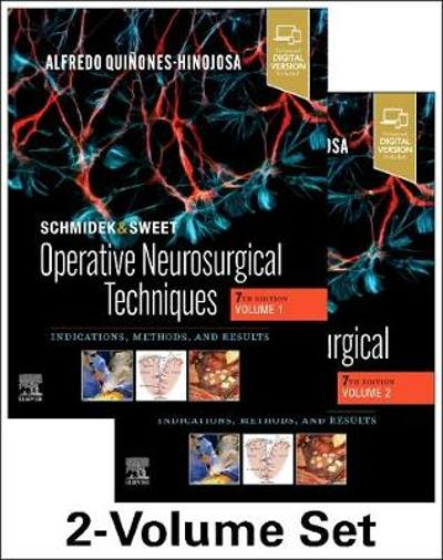 Schmidek and Sweet: Operative Neurosurgical Techniques 2-Volume Set - Alfredo Quinones-Hinojosa