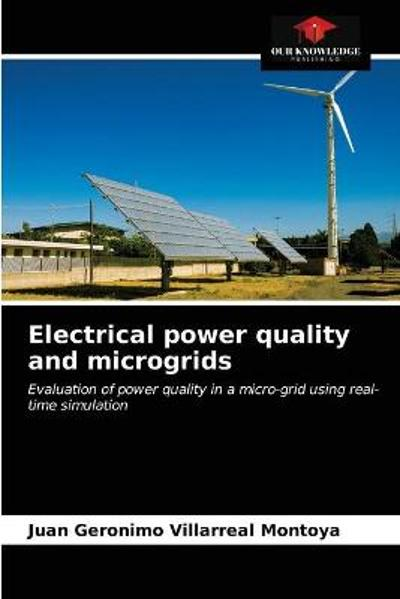 Electrical power quality and microgrids - Juan Geronimo Villarreal Montoya