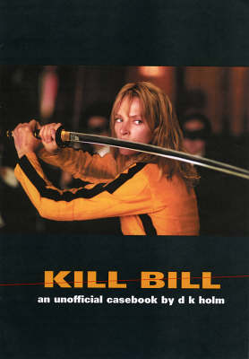 Kill Bill - D. K. Holm