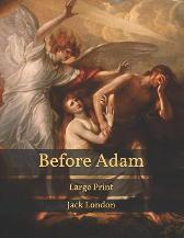 Before Adam - Jack London