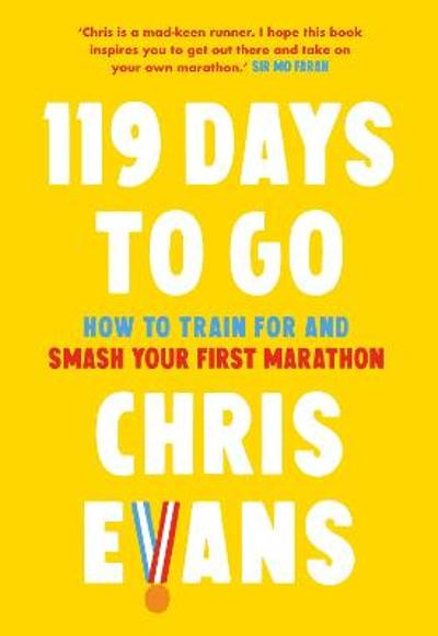 119 Days to Go - Chris Evans