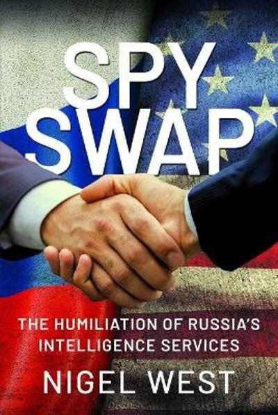 SPY SWAP - Nigel West
