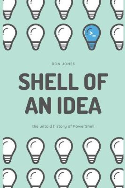 Shell of an Idea - Don Jones