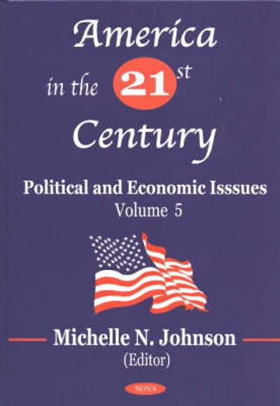 America in the 21st Century - Michelle N. Johnson