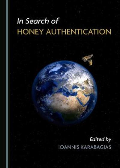 In Search of Honey Authentication - Ioannis Karabagias