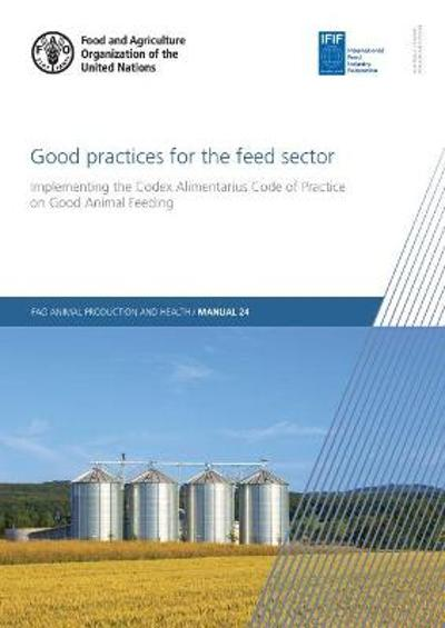 Good Practices for the Feed Sector - A. Pellegrino Missaglia