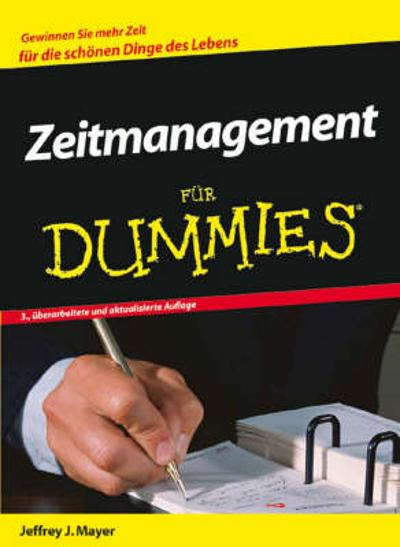 Zeitmanagement Fur Dummies - Jeffrey J. Mayer