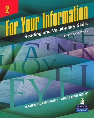 For Your Information 2: Reading and Vocabulary Skills - Karen Louise Blanchard