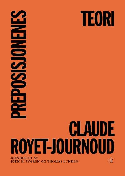 Preposisjonenes teori - Claude Royet-Journoud
