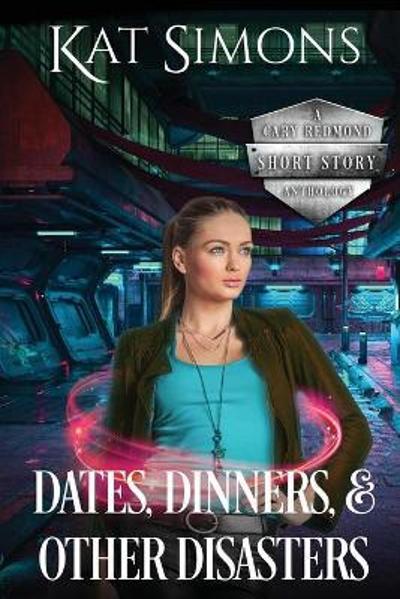 Dates, Dinners, and Other Disasters - Kat Simons