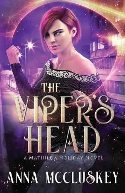 The Viper's Head - Anna McCluskey