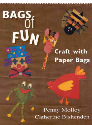 Bags of Fun - Penny Molloy