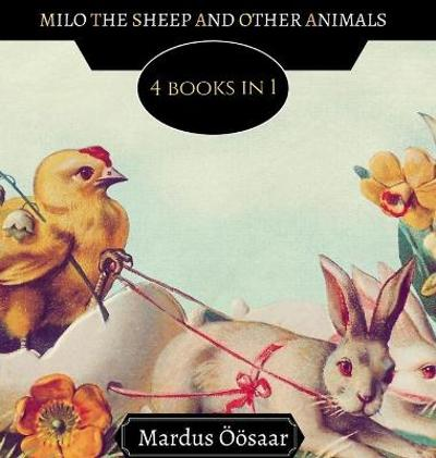 Milo the Sheep and Other Animals - Liza Moonlight