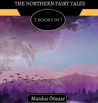 The Northern Fairy Tales - Liza Moonlight