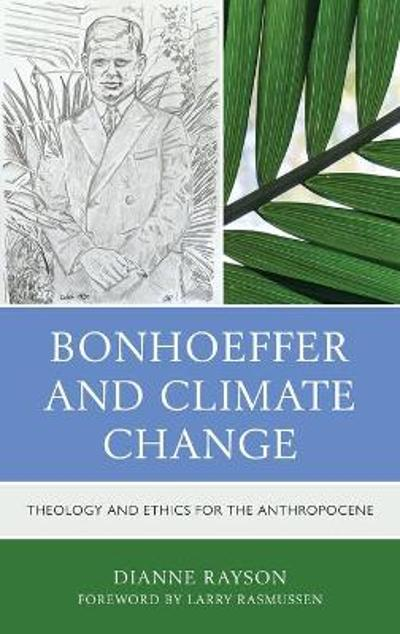 Bonhoeffer and Climate Change - Dianne Rayson