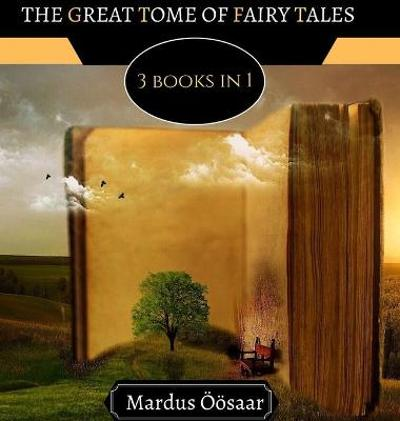 The Great Tome of Fairy Tales - Liza Moonlight